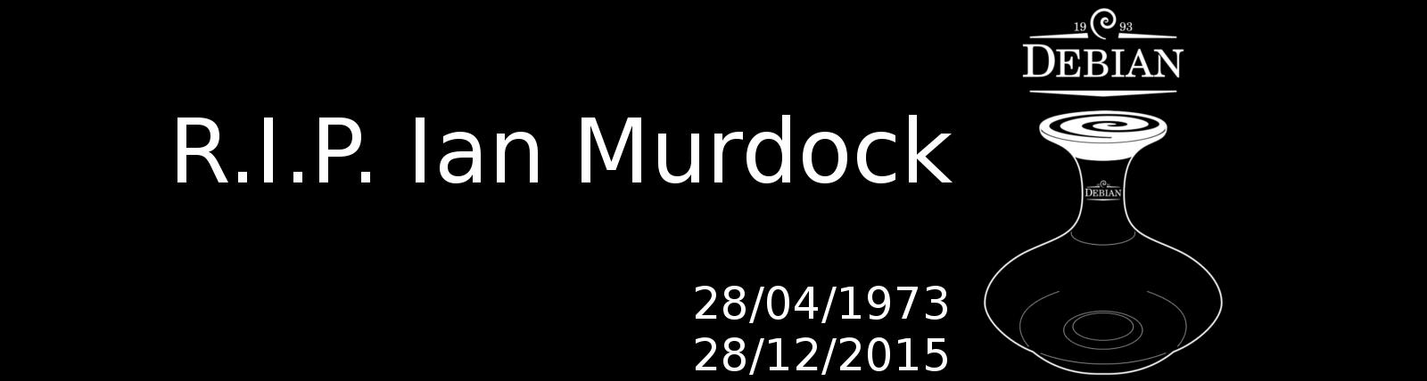 RIP Ian Murdock